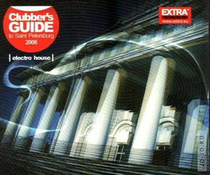 Clubbers Guide to Saint-Petersburg (mixed by dj Sasha Voron)