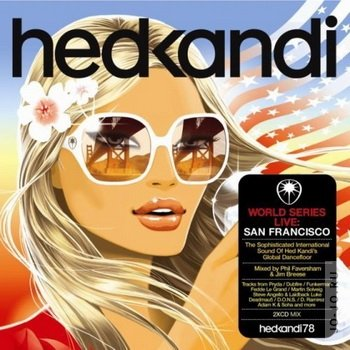 Hed Kandi presents World series live: San Francisco