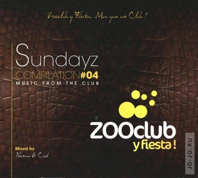 Zooclub: Sundayz complaition #04 (mixed by Thomas & Ced)