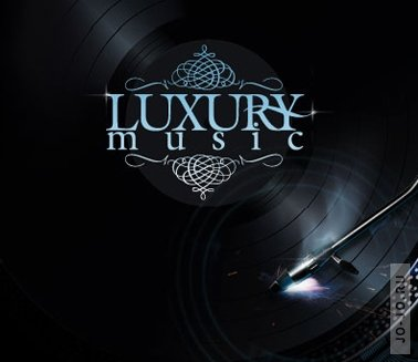 Luxury music (mixed by dj Four, dj Lutique, dj Nejtrino, dj Noiz,  dj She, dj Yastreb)