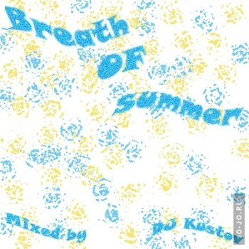 Breath of summer (mixed by dj Kustov)