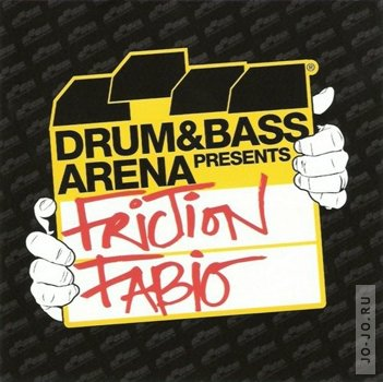 Drum & Bass arena presents: Friction & Fabio
