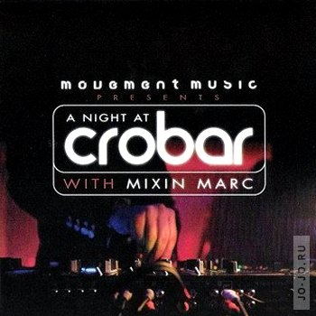 A night at Crobar with Mixin Marc