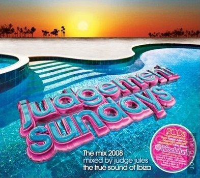 Judgement Sundays: Mix 2008 (mixed by Judge Jules & Rob Tissera)
