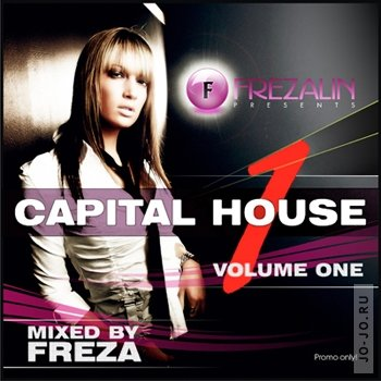 Capital House vol.1 (mixed by Freza)