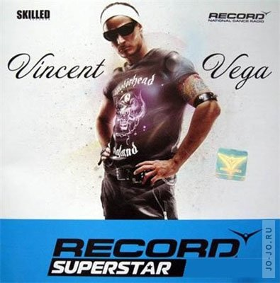 Record Superstar Vol.1 (mixed by Vincent Vega)