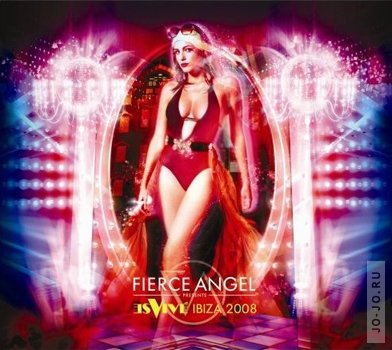 Fierce Angel: Es Vive Ibiza 2008 (