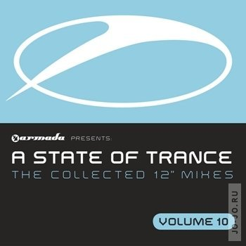 A State Of Trance: The Collected 12 Mixes Vol 10