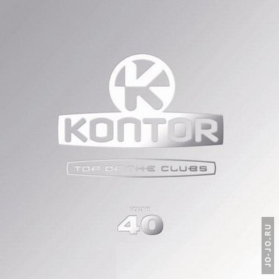 Kontor presents: Top of the clubs. Volume 40