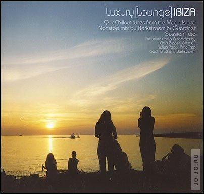 Luxury Lounge - Ibiza (session two)