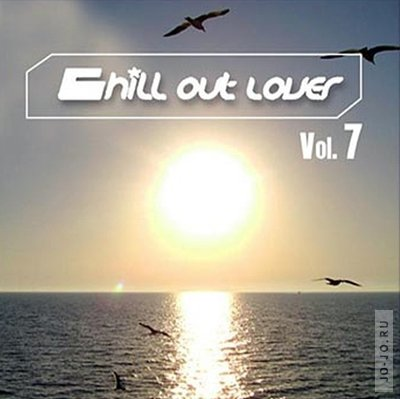 Chill out lover vol. 7