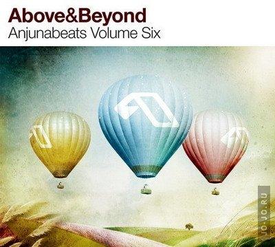 Above and Beyond - Anjunabeats volume six