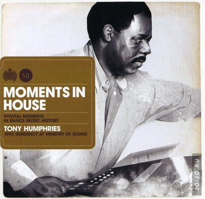 Moments in house - Tony Humphries