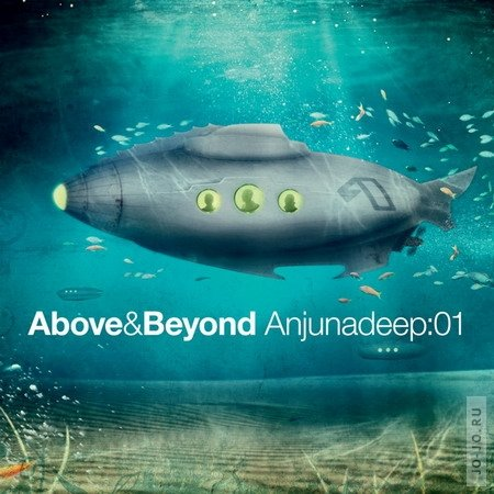 Anjunadeep:01 (mixed by Above & Beyond)