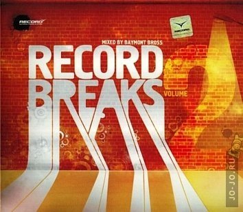 Record Breaks Vol. 2 (mixed by Baymont Bross)