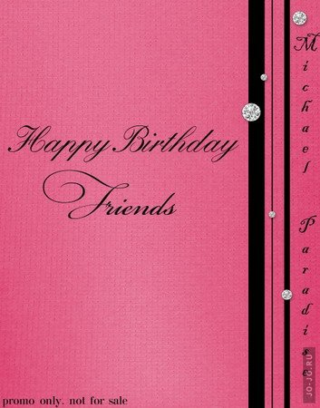 Happy Birthday, friends (mixed by Michael Paradise)