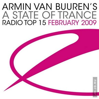 Armin Van Buuren's A State of Trance Radio Top 15 - February 2009