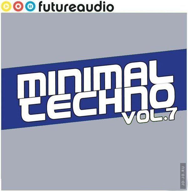 VA - Futureaudio Presents: Minimal Techno Vol. 7