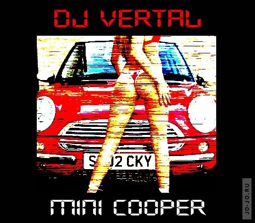 Mini Cooper (Mixed by Dj Vertal)
