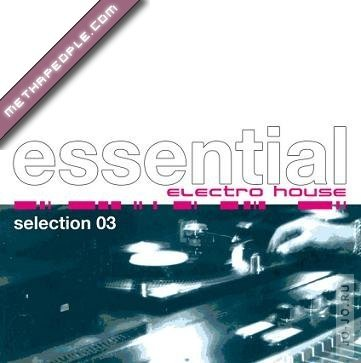 Essential Electro House Selection 06