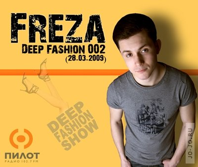 Freza - Deep Fashion 002 @ Radio Pilot