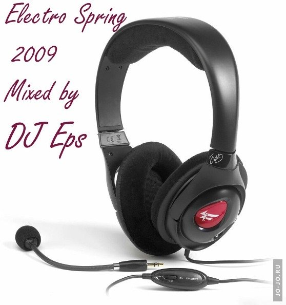 Electro Spring 2009 (Mixed by DJ Eps)
