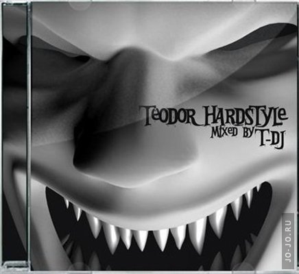 Teodor HARDSTYLE: Mixed by T-DJ