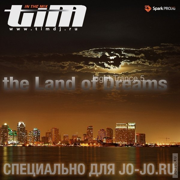 The Land of Dreams - Light Trance 5 (Mixed by Dj TiM)