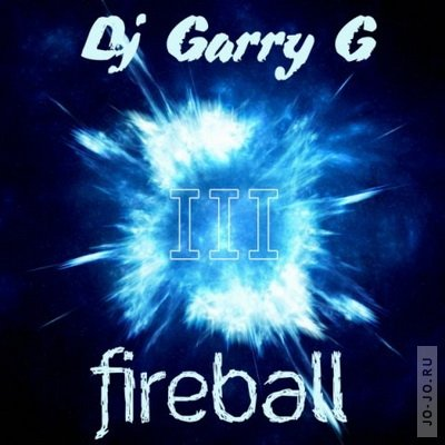 Fireball vol.3 (mixed by dj Garry G)