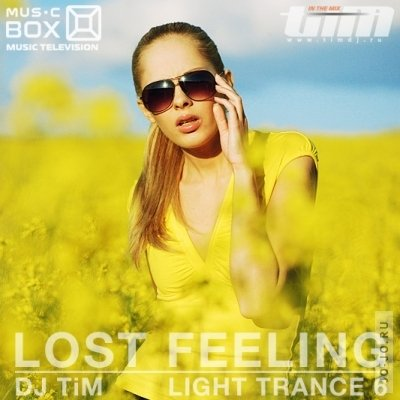 Light Trance 6 «Lost Feeling» (Mixed by Dj TiM)