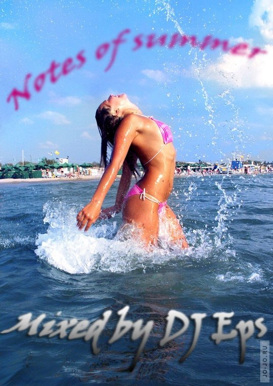 Notes Of Summer (Mixed by DJ Eps)