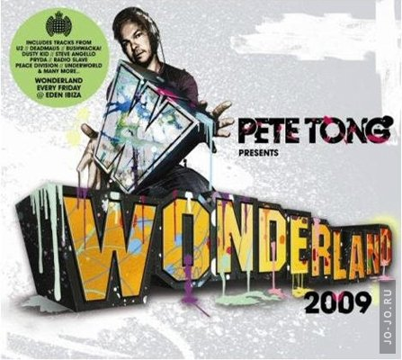 Pete Tong Presents: Wonderland 2009