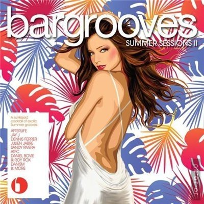 Bargrooves Summer Session II
