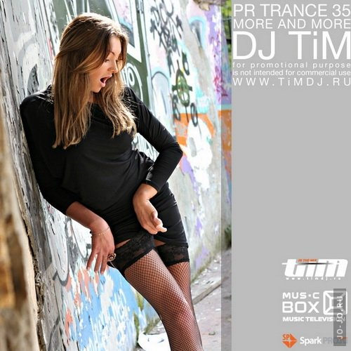 Pr Trance 35 «More and More» (Mixed by dj TiM)