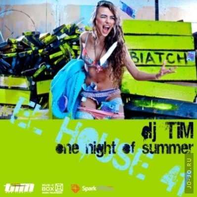 El House 41 «One night of summer» (Mixed by Dj TiM)