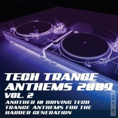 Tech Trance Anthems 2009 Vol. 2