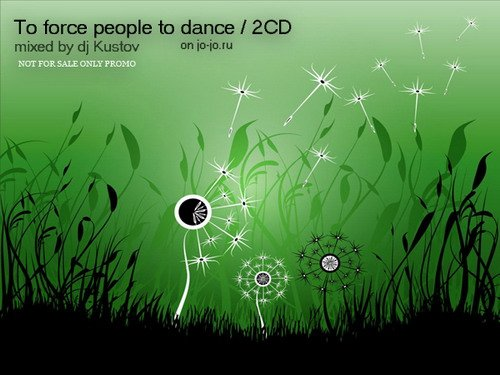 To force people to dance on jo-jo.ru (mixed by dj Kustov)