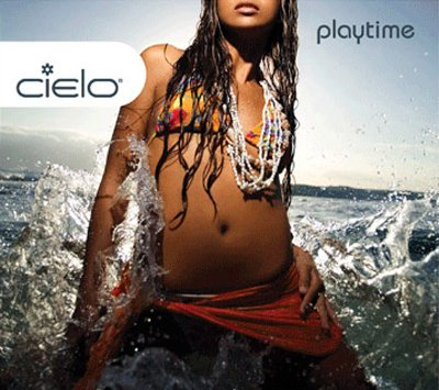 Cielo - Playtime (mixed by Nicolas Matar & Willie Graf)