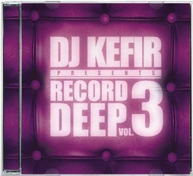 Record Deep Vol.3 (Mixed by Dj Kefir)