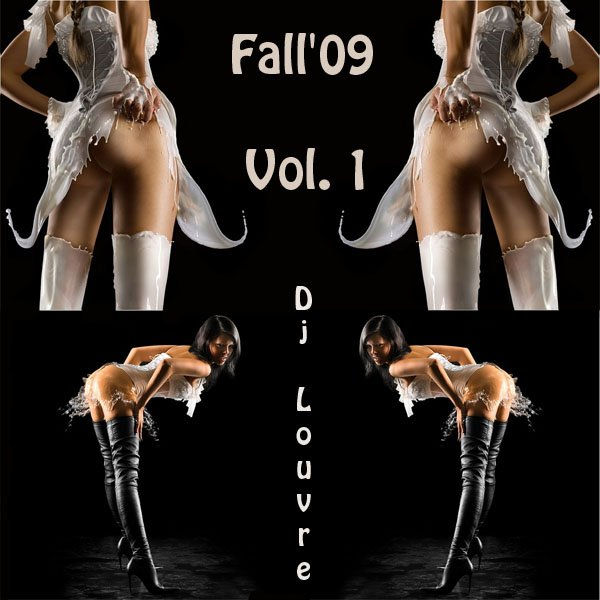 Fall'09 Vol. 1 (Mixed by Dj Louvre)
