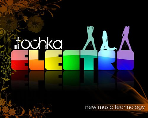 .Tochka - new music technology (compilate by Dj Roshe)