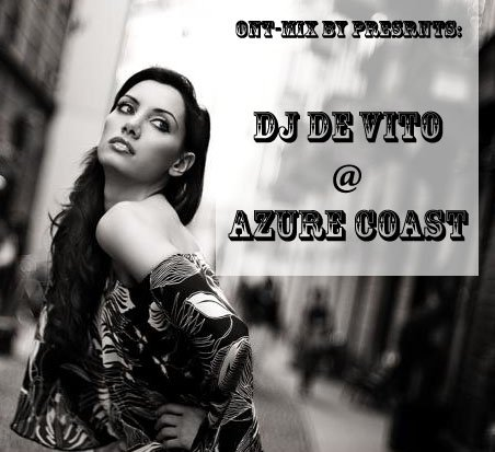ONT Mix by presents: Azure coast (Mixed by Dj de Vito)
