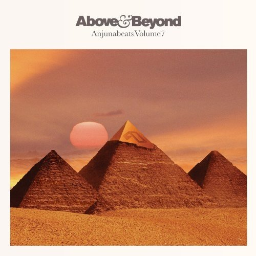Anjunabeats Volume 7 (Mixed by Above And Beyond)