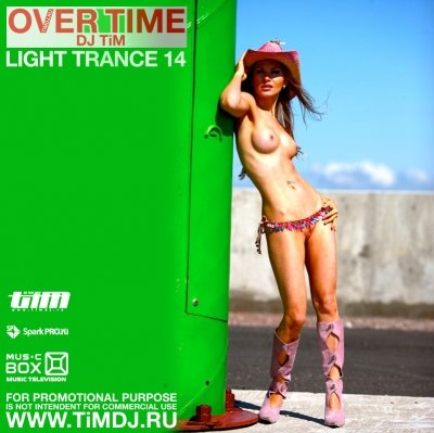 "Light trance 14 ""Over time"" (Mixed by Dj TiM)"