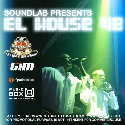 Soundlab presents: El house 48 (Mixed by Dj's Stan Williams, TiM)