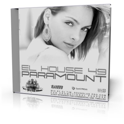"El House 49 ""Paramount"" (Mixed by Dj TiM)"