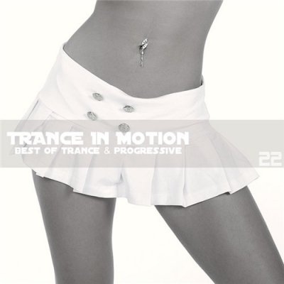 Trance In Motion Vol.22 (Mixed By E.S.)