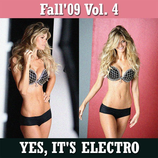 "Fall'09 Vol. 4 ""YES, IT'S ELECTRO"" part 1"