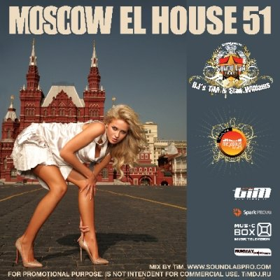 "El House 51 ""Moscow"" (Mixed by Dj TiM)"