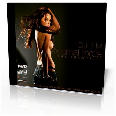 "Light trance 18 ""External Force"" (Mixed by Dj TiM)"